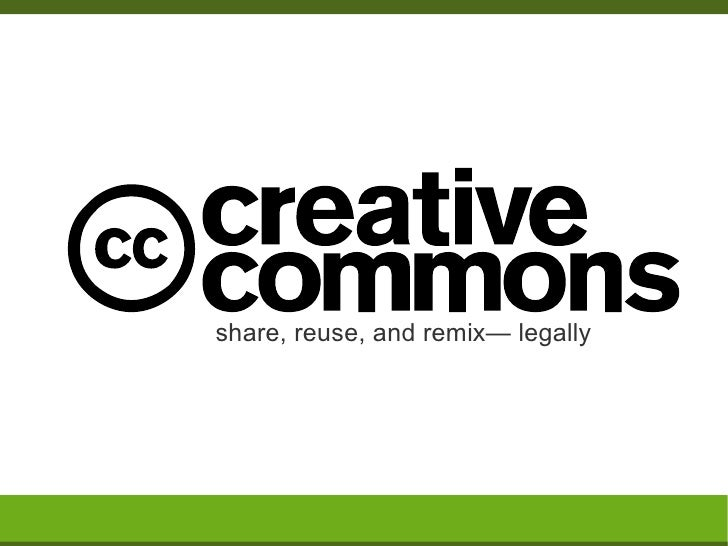 share, reuse, and remix— legally