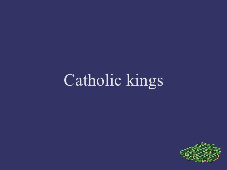 Catholic kings