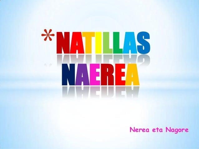 Nerea eta Nagore *NATILLAS NAEREA