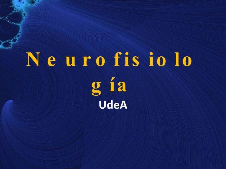 Neurofisiología UdeA