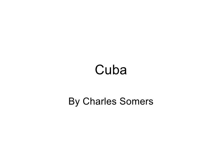 Cuba By Charles Somers