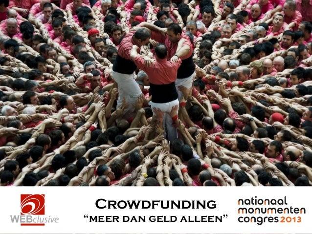 """Crowdfunding """"meer dan geld alleen"""""""