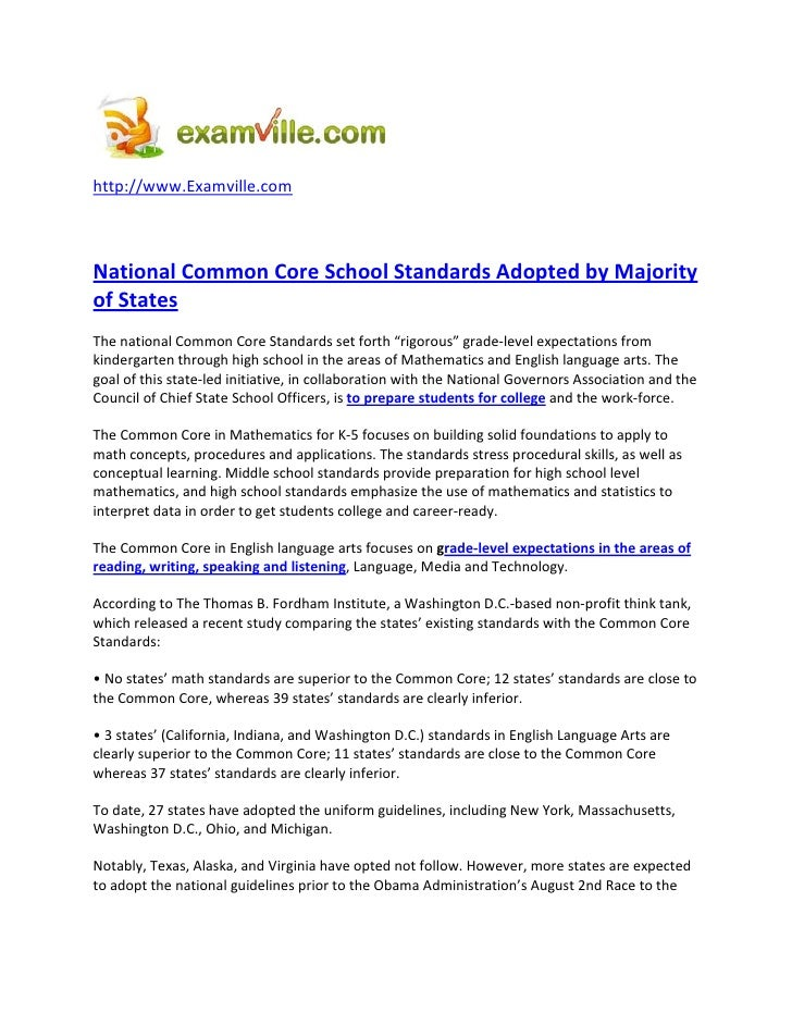 http://www.Examville.com    National Common Core School Standards Adopted by Majority of States The national Common Core S...