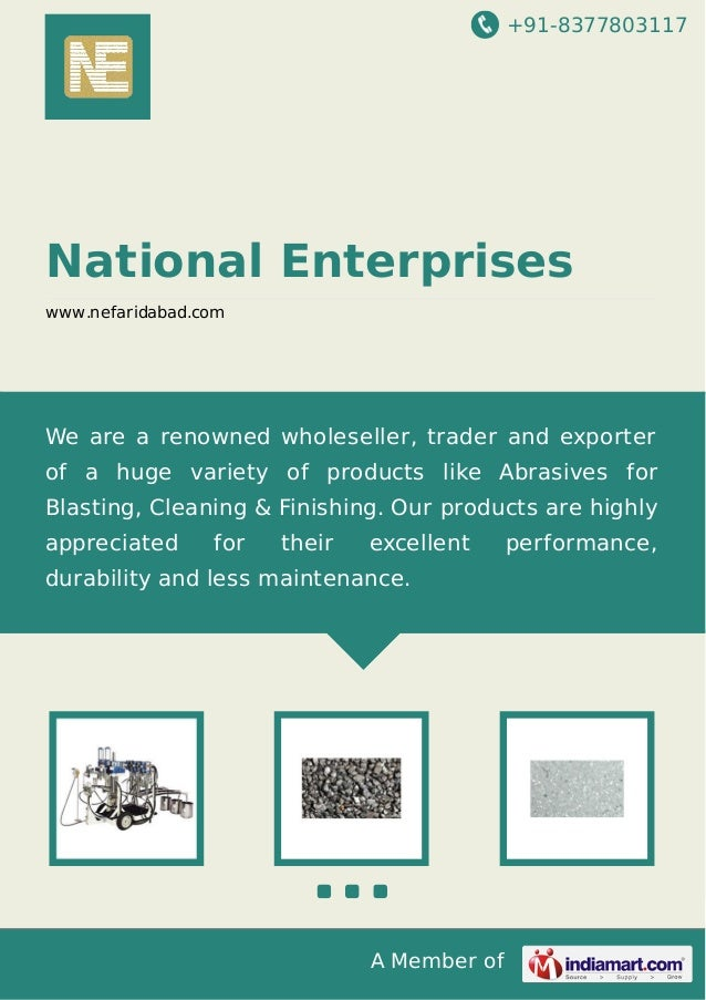 +91-8377803117 A Member of National Enterprises www.nefaridabad.com We are a renowned wholeseller, trader and exporter of ...
