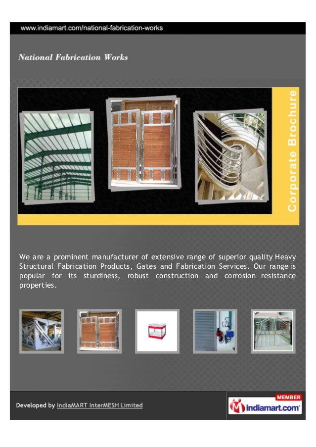 We are a prominent manufacturer of extensive range of superior quality HeavyStructural Fabrication Products, Gates and Fab...
