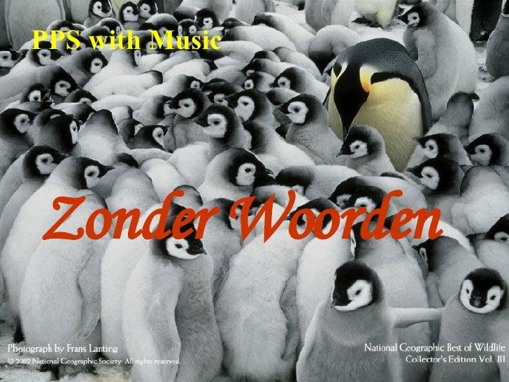 Zonder Woorden PPS with Music