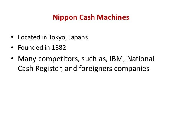 nippon cash machines There are cash machines (atm) everywhere, but they usually only accept the cards of japanese banks western cash cards will not work, even visa ones the cash machines of foreign banks eg.