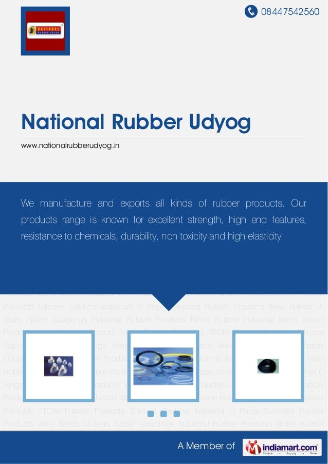 08447542560A Member ofNational Rubber Udyogwww.nationalrubberudyog.inSilicon Products Viton Rubber Product Nitrile Rubber ...