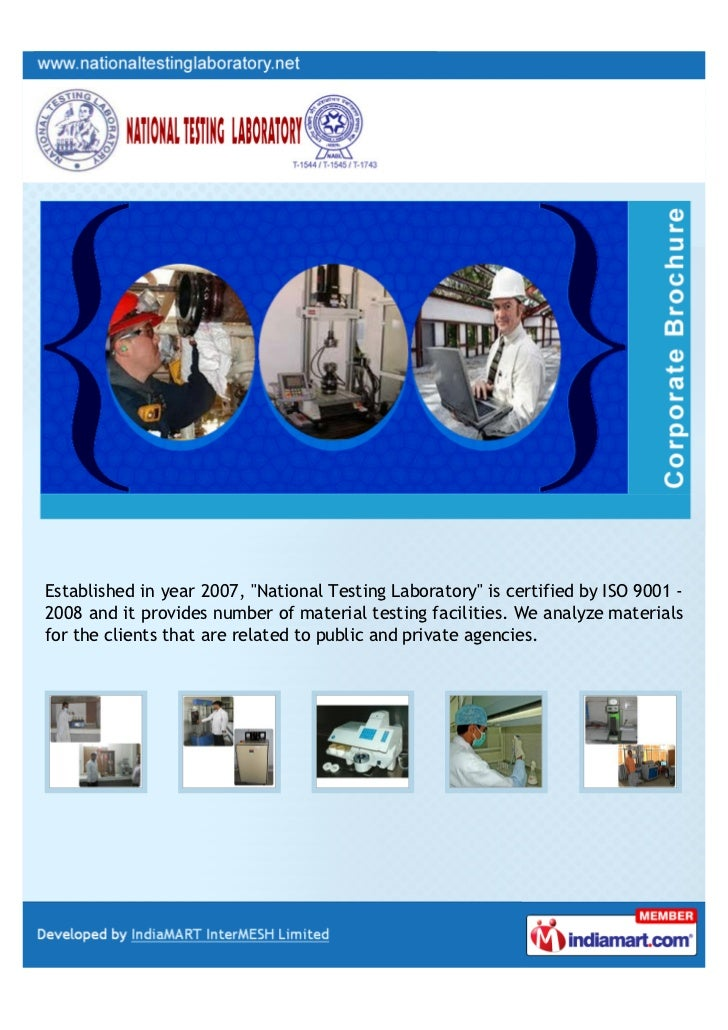 """Established in year 2007, """"National Testing Laboratory"""" is certified by ISO 9001 -2008 and it provides number of material ..."""