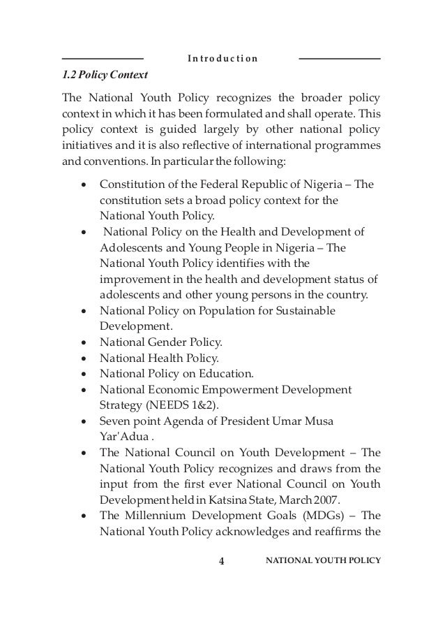 1.2 PolicyContext The National Youth Policy recognizes the broader policy context in which it has been formulated and shal...