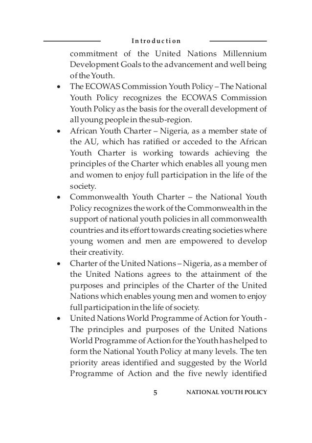 commitment of the United Nations Millennium Development Goals to the advancement and well being ofthe Youth. ·The ECOWAS C...