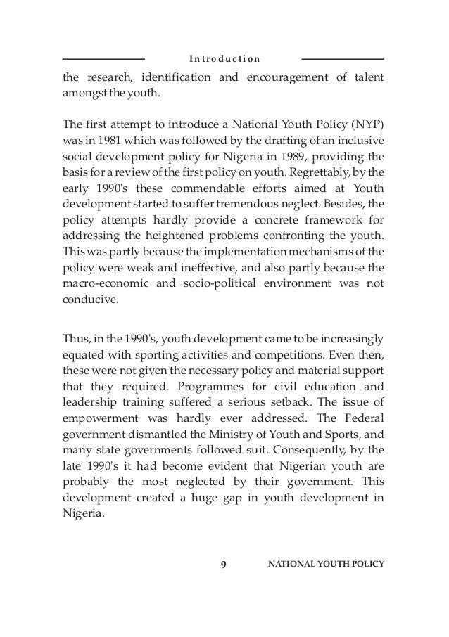 the research, identification and encouragement of talent amongstthe youth. The first attempt to introduce a National Youth...