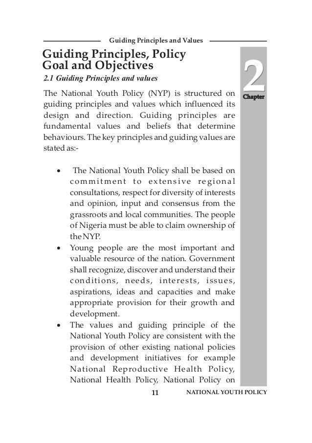 2.1 Guiding Principles and values The National Youth Policy (NYP) is structured on guiding principles and values which inf...