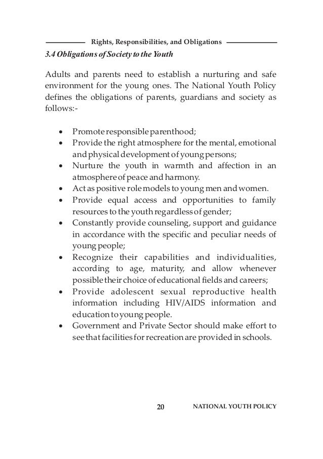 3.4 ObligationsofSocietytotheYouth Adults and parents need to establish a nurturing and safe environment for the young one...