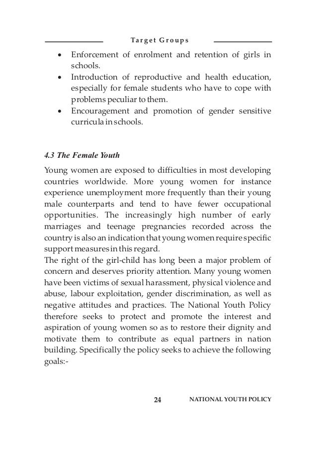 ·Enforcement of enrolment and retention of girls in schools. ·Introduction of reproductive and health education, especiall...