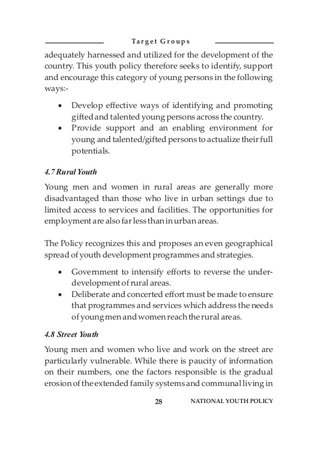 adequately harnessed and utilized for the development of the country. This youth policy therefore seeks to identify, suppo...
