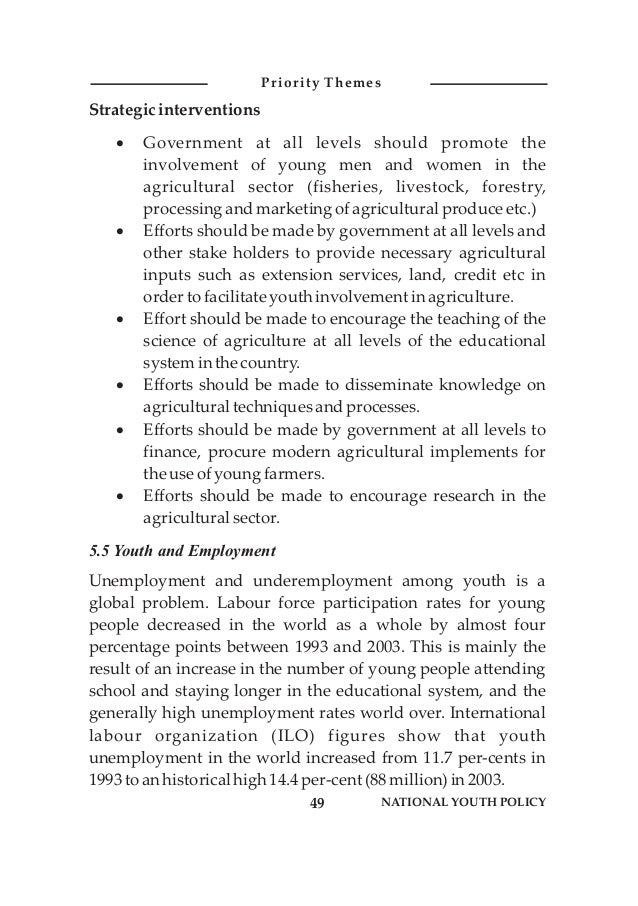 Strategicinterventions ·Government at all levels should promote the involvement of young men and women in the agricultural...