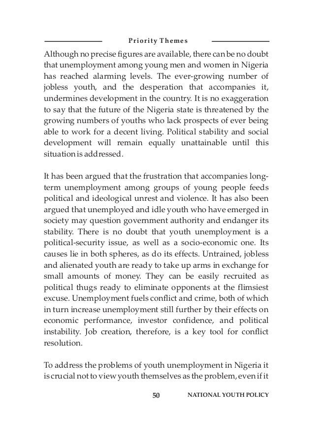 Although no precise figures are available, there can be no doubt that unemployment among young men and women in Nigeria ha...