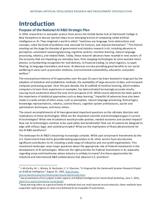 NATIONAL ARTIFICIAL INTELLIGENCE RESEARCH AND DEVELOPMENT STRATEGIC PLAN 6 In 2015, the U.S. Government's investment in un...