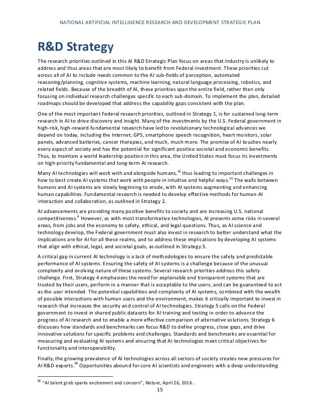 NATIONAL ARTIFICIAL INTELLIGENCE RESEARCH AND DEVELOPMENT STRATEGIC PLAN 16 of the technology who can generate new ideas f...