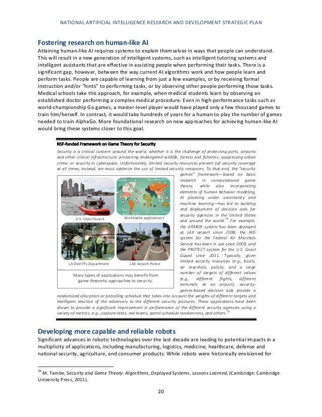 NATIONAL ARTIFICIAL INTELLIGENCE RESEARCH AND DEVELOPMENT STRATEGIC PLAN 21 static industrial environments, recent advance...