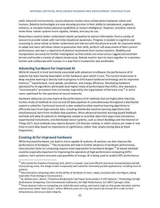 NATIONAL ARTIFICIAL INTELLIGENCE RESEARCH AND DEVELOPMENT STRATEGIC PLAN 22 and resource usage, and to make online optimiz...