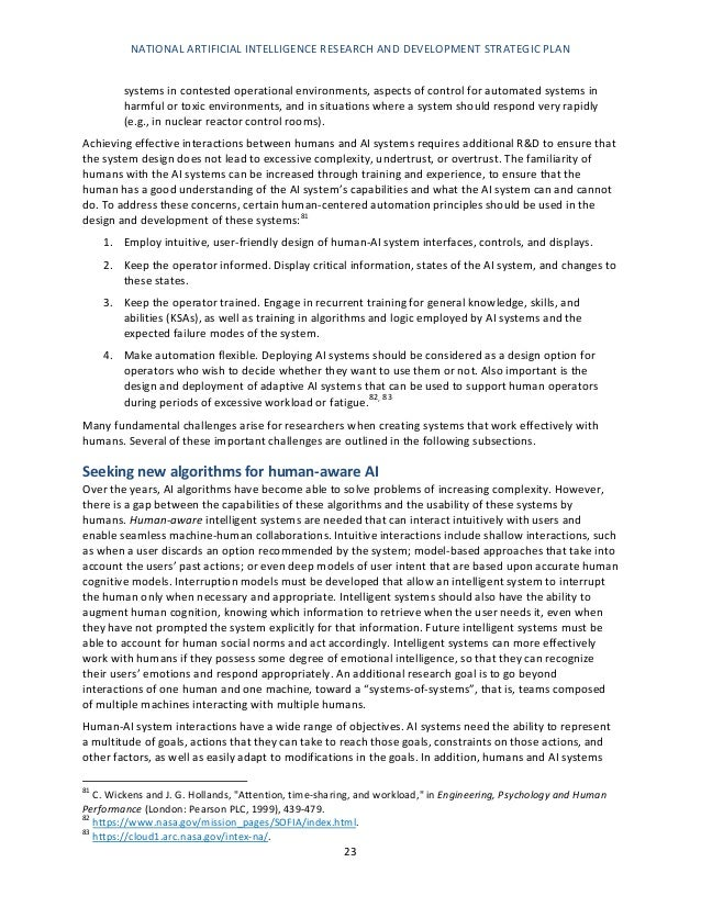 NATIONAL ARTIFICIAL INTELLIGENCE RESEARCH AND DEVELOPMENT STRATEGIC PLAN 24 must share common goals and have a mutual unde...