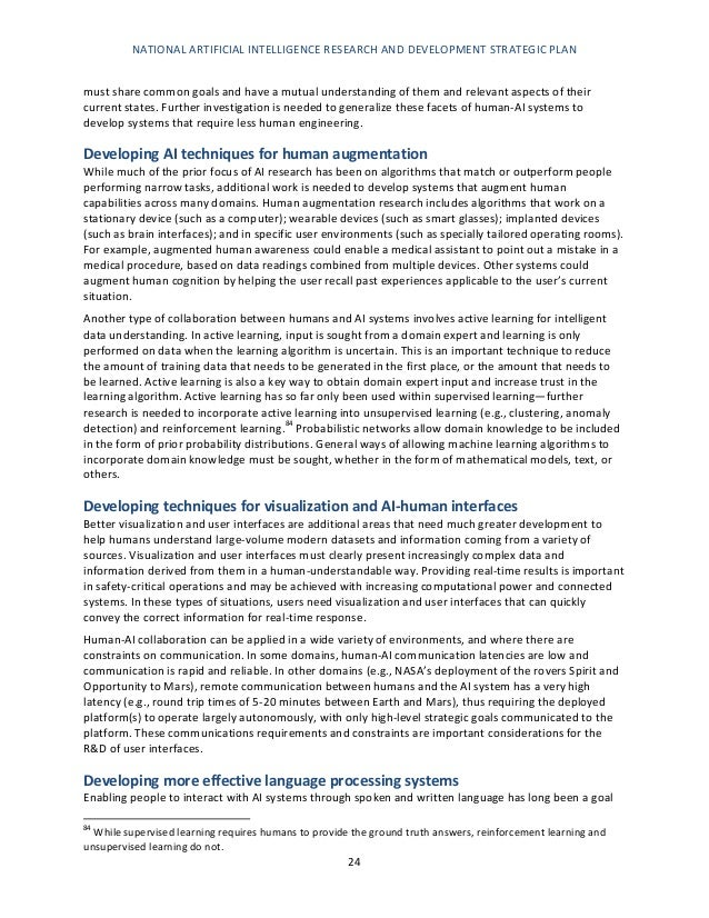 NATIONAL ARTIFICIAL INTELLIGENCE RESEARCH AND DEVELOPMENT STRATEGIC PLAN 25 of AI researchers. While significant advances ...