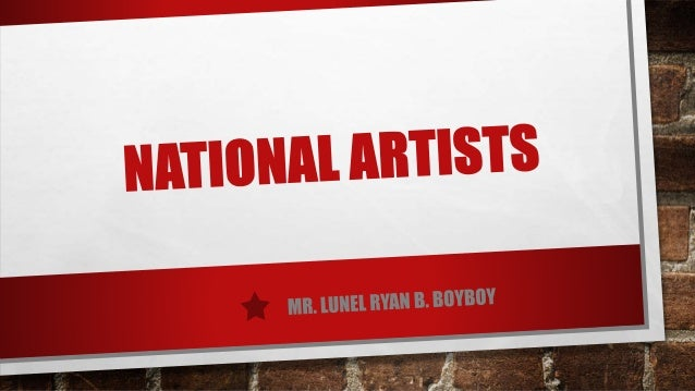 If you're given the title of national artist, you can consider yourself one of the best. By being given the title, it mean...