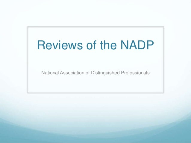 Reviews of the NADP National Association of Distinguished Professionals