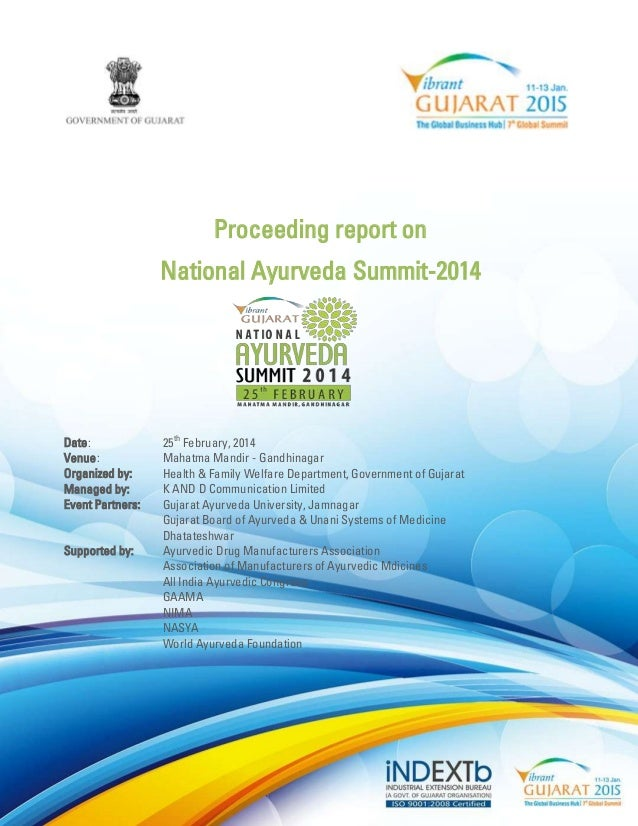Proceeding report on  National Ayurveda Summit-2014  Date: 25th February, 2014  Venue: Mahatma Mandir - Gandhinagar  Organ...