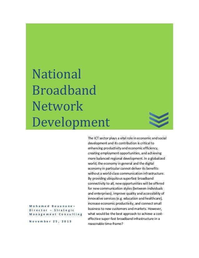 National Broadband Network Development  Mohamed Bouanane– Director – Strategic Management Consulting November 25, 2013  Th...
