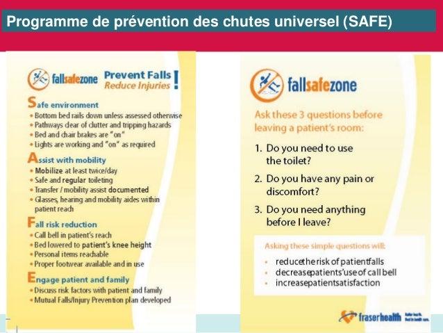 www.saferhealthcarenow.ca Programme de prévention des chutes universel (SAFE)