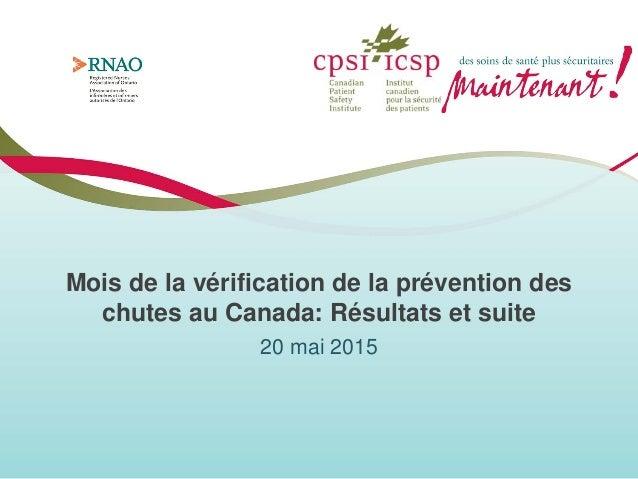 Mois de la vérification de la prévention des chutes au Canada: Résultats et suite 20 mai 2015