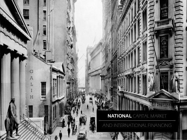 G A L I H  NATIONAL CAPITAL MARKET  AND INTERNATIONAL FINANCING