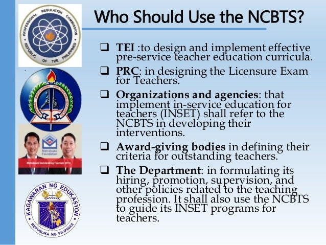 national competency based teacher standards ncbts National competency based teacher standards (ncbts)- philippines 2829 words | 14 pages department of education national competency-based teacher standards (ncbts) a.