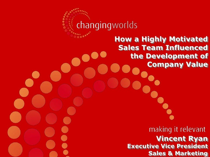 How a Highly Motivated            Sales Team Influenced               the Development of                   Company Value  ...