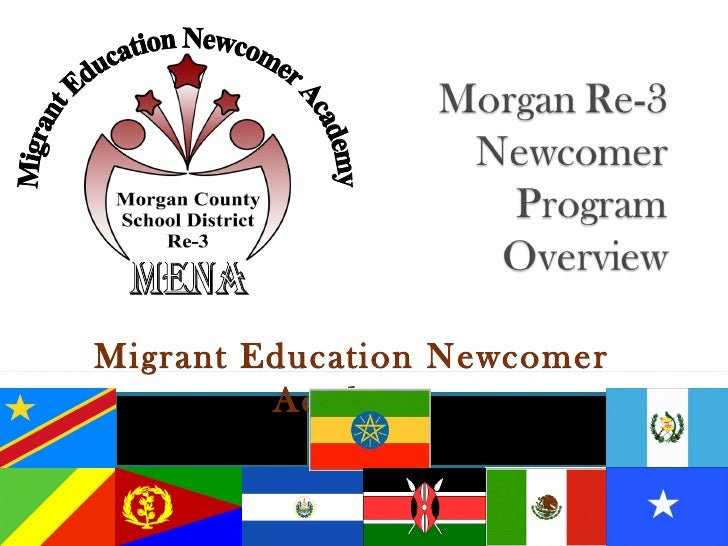 Migrant Education Newcomer         Academy