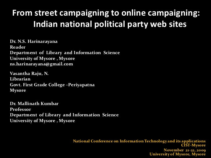 From street campaigning to online campaigning: Indian national political party web sites<br />Dr. N.S. Harinarayana <br />...