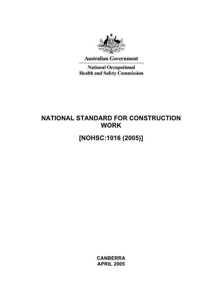 NATIONAL STANDARD FOR CONSTRUCTION                WORK          [NOHSC:1016 (2005)]                   CANBERRA            ...