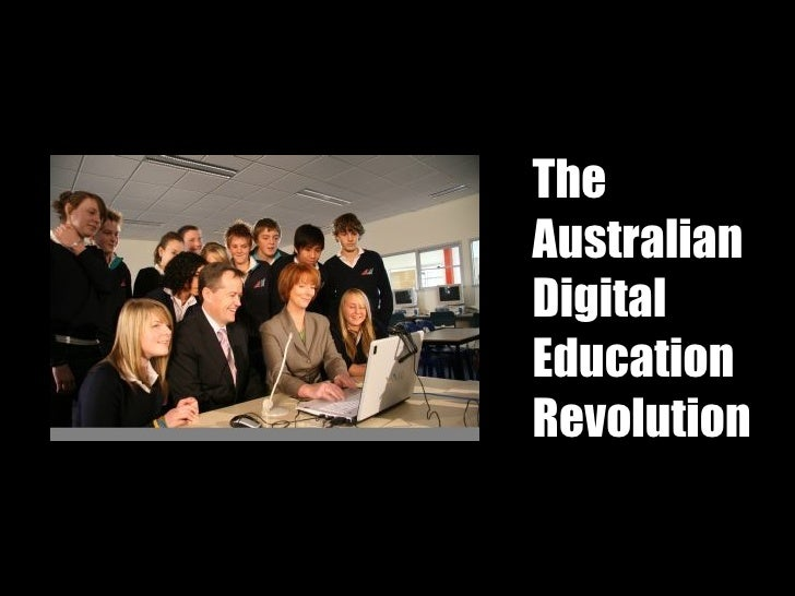 The  Australian Digital Education Revolution