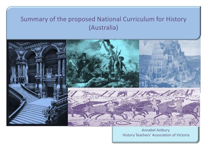 Summary of the proposed National Curriculum for History                      (Australia)                                  ...