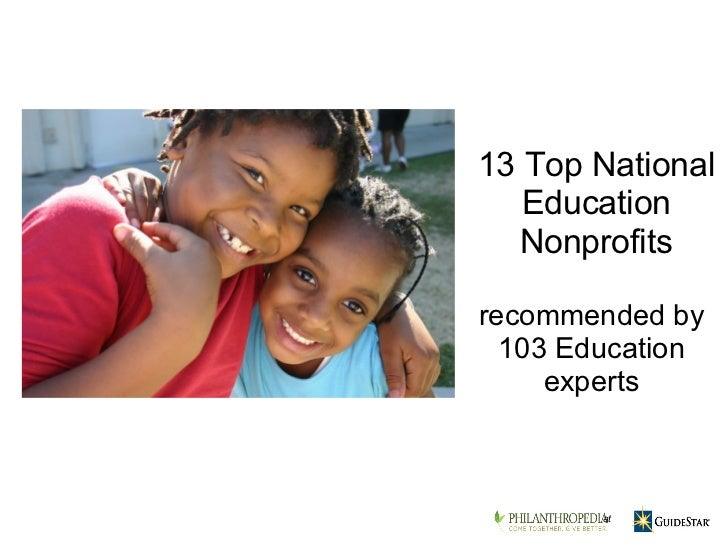 recommended by 103 Education experts at 13 Top National Education Nonprofits