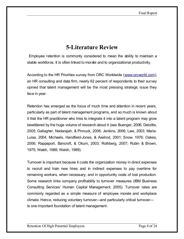 review of literature on employee retention strategies Literature review on turnover modify their employee retention strategies this study was based on a review of the literature of turnover and related issues.