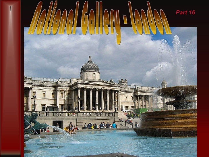 National Gallery - London Part 16