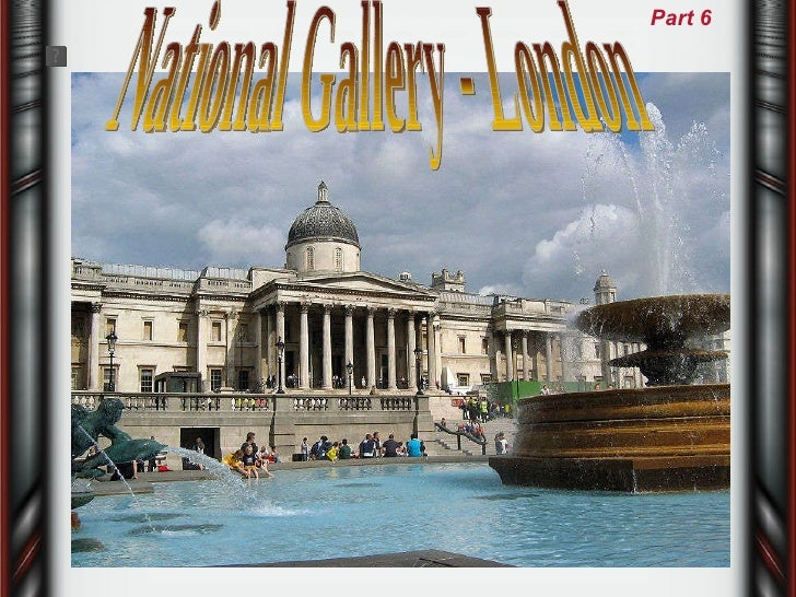 National Gallery - London Part 6
