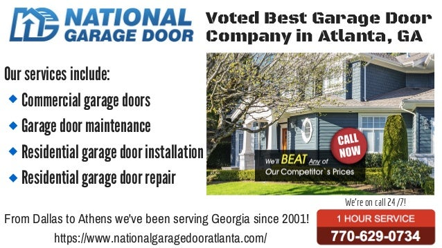 Voted Best Garage Door Company in Atlanta, GA From Dallas to Athens we've been serving Georgia since 2001! We're on call 2...
