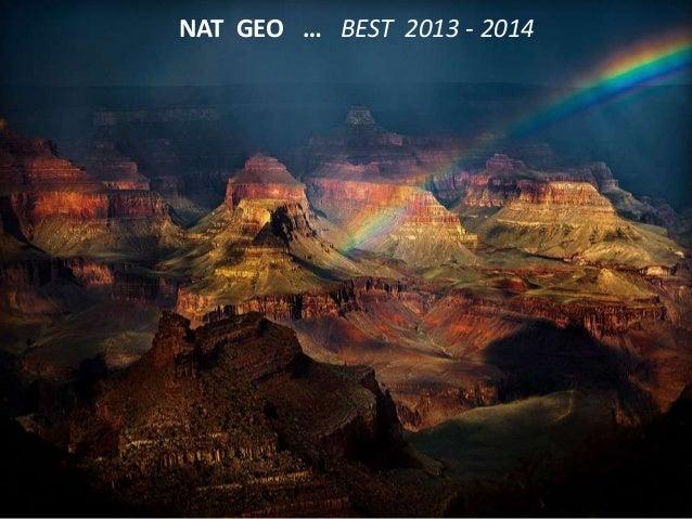 NAT GEO … BEST 2013 - 2014