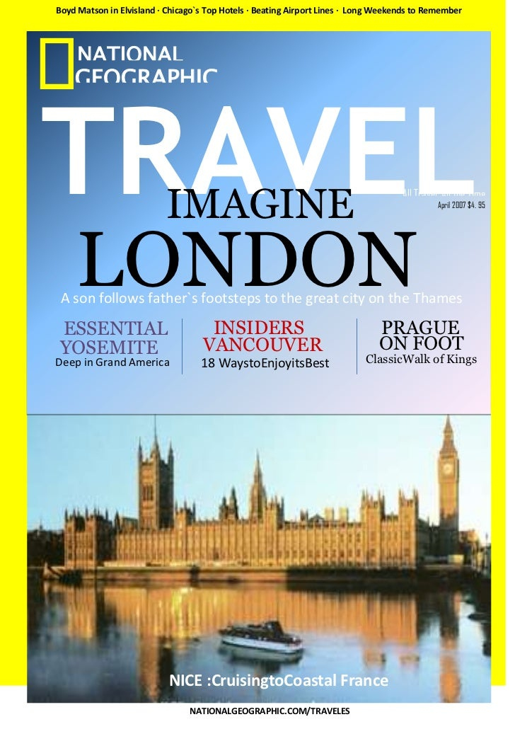Boyd Matson in Elvisland · Chicago`s Top Hotels · Beating Airport Lines · Long Weekends to Remember     NATIONAL    GEOGRA...