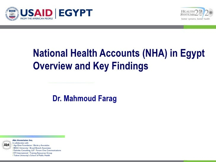 better systems, better health                      National Health Accounts (NHA) in Egypt                      Overview a...